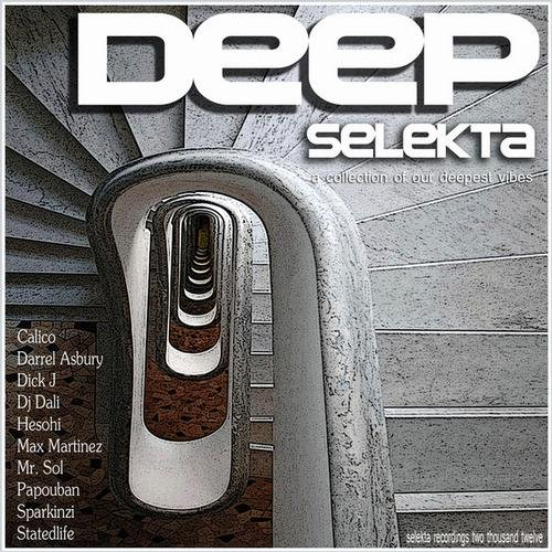 Deep Selekta- A collection Of Our Deepest Vibes Selekta rec DJ Dali